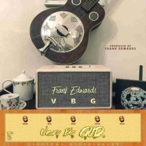 Frank Edwards - Very Big God
